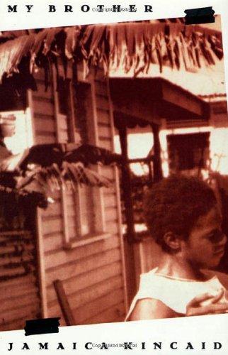 MY BROTHER: Kincaid, Jamaica.