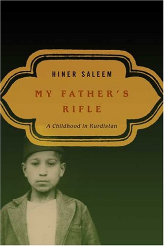 9780374216931: My Father's Rifle: A Childhood In Kurdistan