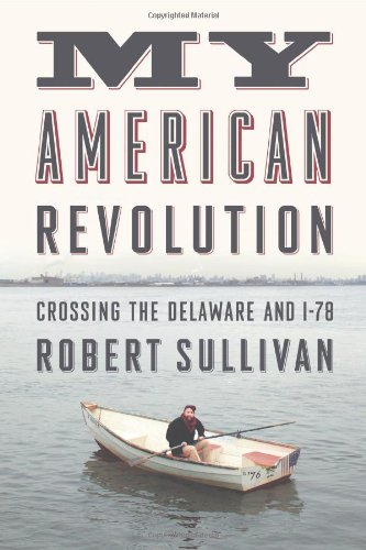 9780374217457: My American Revolution: Crossing the Delaware and I-78
