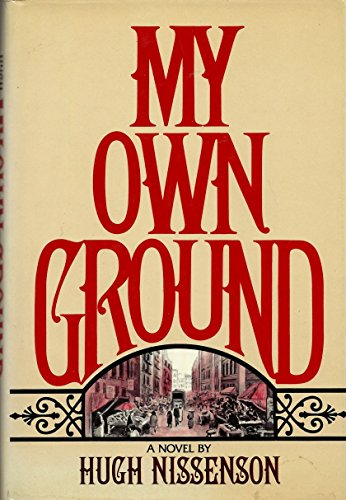 9780374217471: My Own Ground