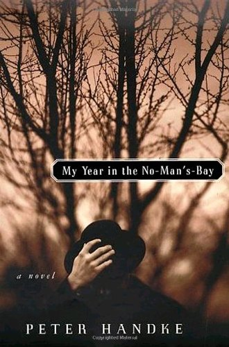 9780374217556: My Year in the No-Man'S-Bay