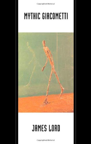 Mythic Giacometti: James Lord