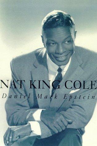Nat King Cole (Signed): Epstein, Daniel Mark