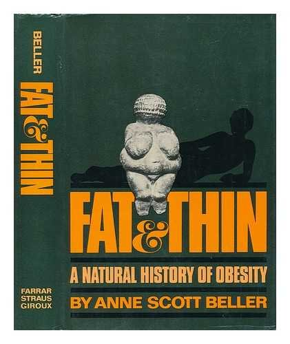 9780374219642: Fat and Thin: A Natural History of Obesity