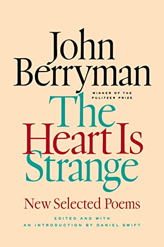 9780374221089: The Heart Is Strange: New Selected Poems