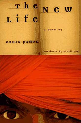 The New Life (ISBN: 9780374221294): Orhan Pamuk