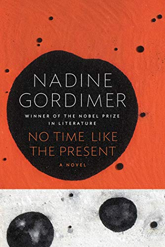 9780374222642: No Time Like the Present: A Novel