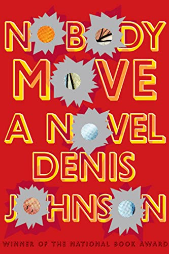 9780374222901: Nobody Move: A Novel