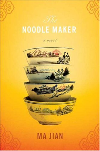 9780374223076: The Noodle Maker: A Novel