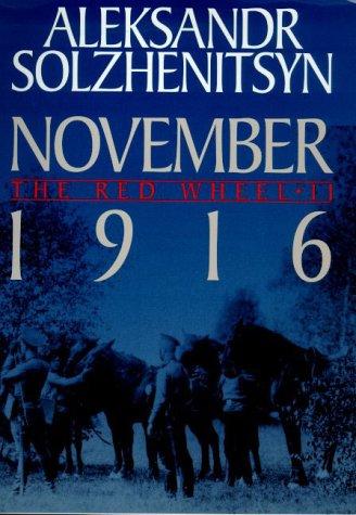 9780374223144: November 1916 (The Red Wheel II)