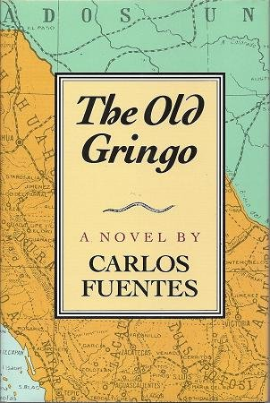 9780374225780: The Old Gringo: A Novel