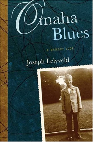 Omaha Blues: A Memory Loop [Apr 01,: Lelyveld, Joseph