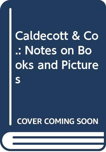 9780374225995: Caldecott & Co.: Notes on Books and Pictures