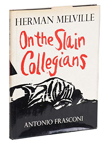 On the Slain Collegians: Selections from the Poems of Herman Melville.: MELVILLE, Herman.