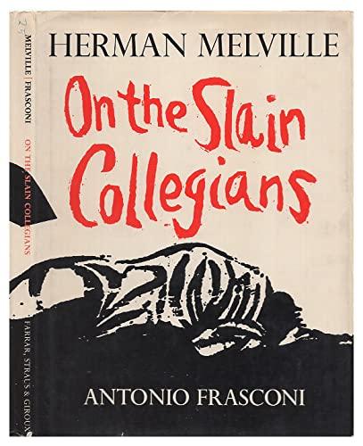 9780374226374: On the Slain Collegians