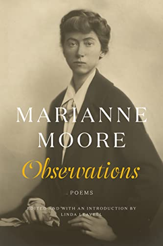 Observations: Poems: Moore, Marianne; Leavell,