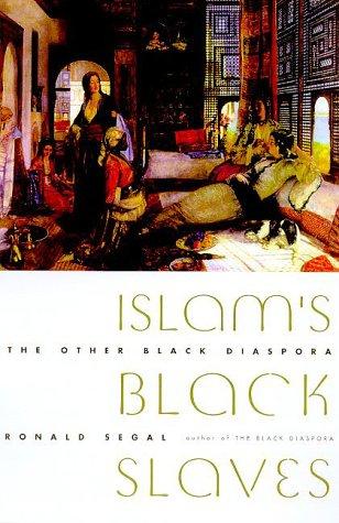 9780374227746: Islam's Black Slaves: The Other Black Diaspora