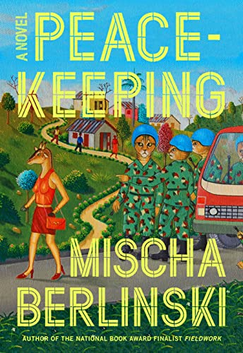 9780374230449: Peacekeeping: A Novel