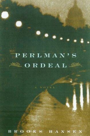 Perlman's Ordeal: Hansen, Brooks