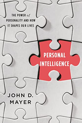 9780374230852: Personal Intelligence: The Power of Personality and How It Shapes Our Lives