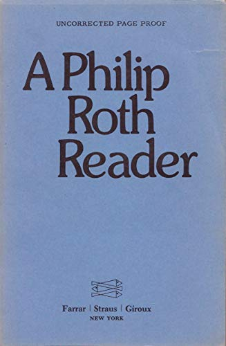 9780374231705: A Philip Roth Reader