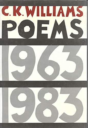 Poems, 1963-1983: Williams, C.K.