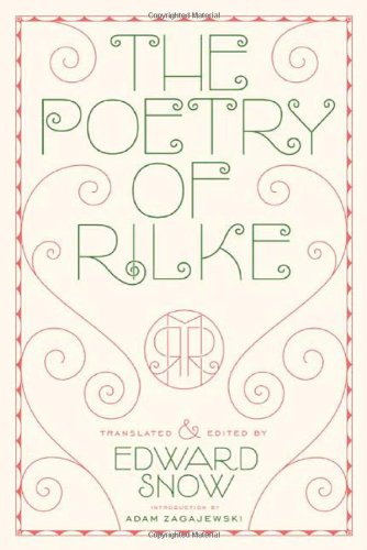 The Poetry of Rilke: Bilingual Edition: Rainer Maria Rilke