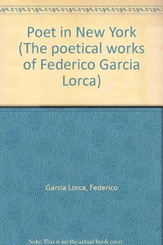 9780374235390: Poet in New York (The poetical works of Federico García Lorca)