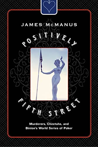9780374236489: Positively Fifth Street: Murderers, Cheetahs, and Binion's World Series of Poker