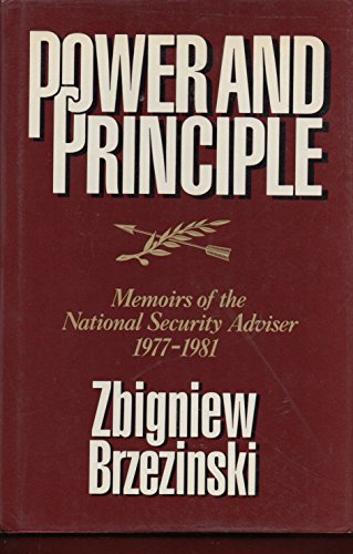 9780374236632: Power and Principle: Memoirs of the National Security Adviser, 1977-1981