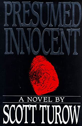Presumed Innocent. Signed by the author.: Turow, Scott