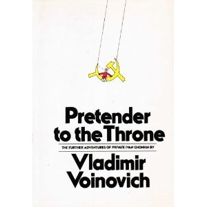 9780374237158: Pretender to the Throne: The Further Adventures of Private Ivan Chonkin