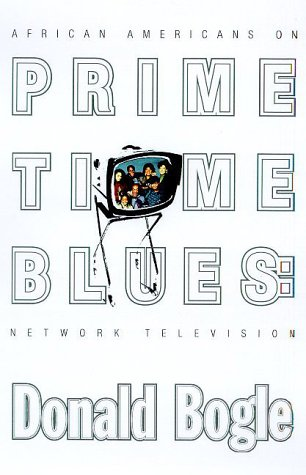 9780374237202: Prime Time Blues: African Americans on Network Television