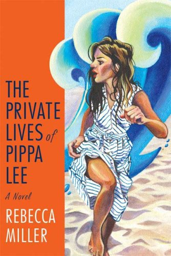 9780374237424: The Private Lives of Pippa Lee