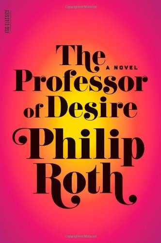 9780374237561: The Professor of Desire
