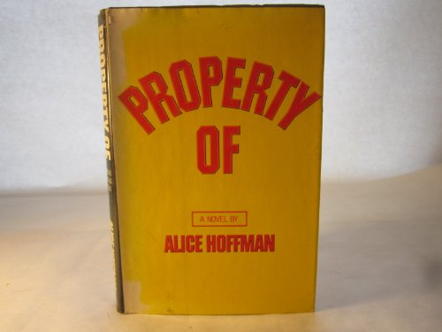 Property Of.: HOFFMAN, Alice.