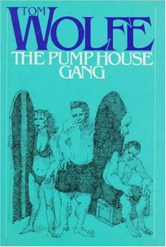 9780374238643: The Pump House Gang