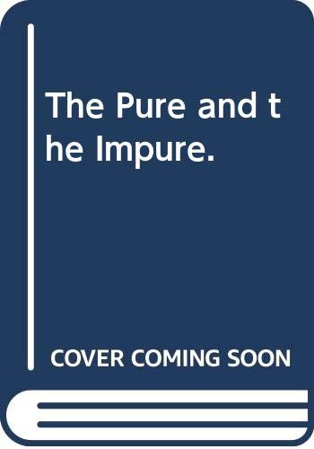9780374239206: The Pure and the Impure.