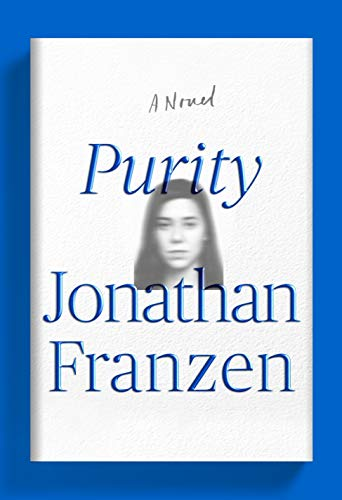 Purity: A Novel: Franzen, Jonathan