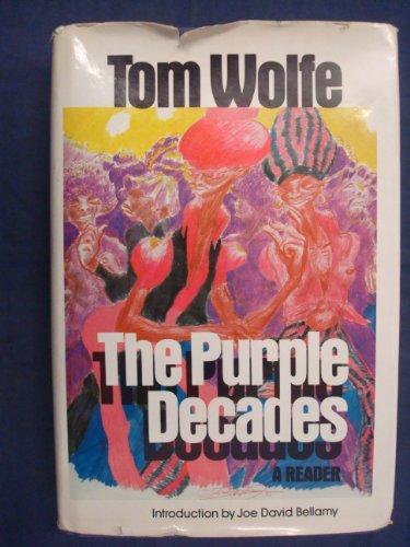 The Purple Decades: Wolfe, Tom