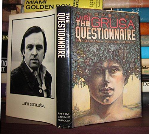 The Questionnaire.: Grusa, Jiri.