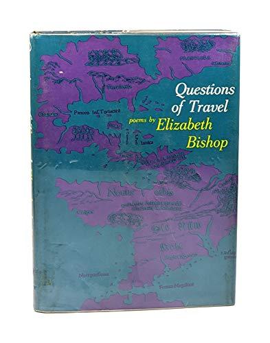 Questions of Travel: Elizabeth Bishop