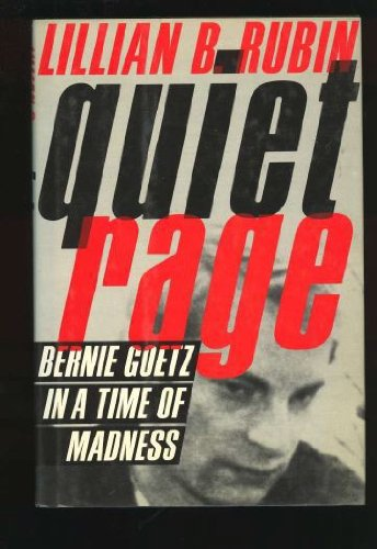 9780374240639: Quiet Rage: Bernie Goetz in a Time of Madness