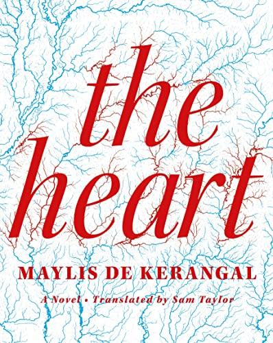 9780374240905: The Heart: A Novel