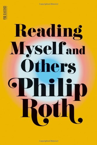 Reading Myself and Others: Roth, Philip