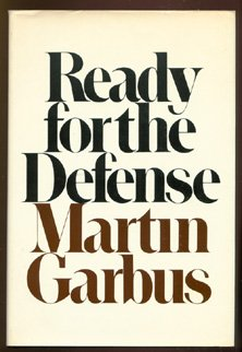 Ready for the Defense: Garbus, Martin