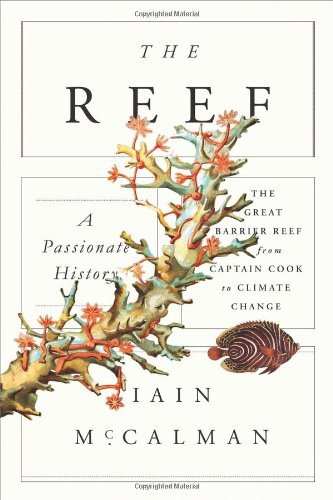 9780374248192: The Reef: A Passionate History