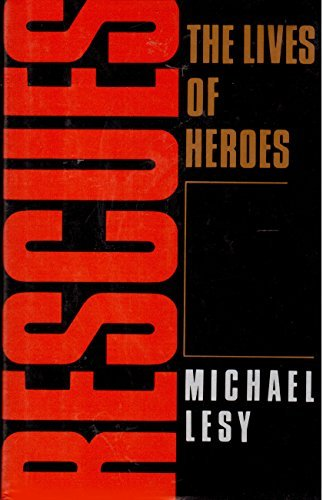 9780374249472: Rescues: The Lives of Heroes