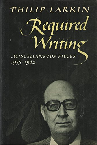 9780374249489: Required writing: Miscellaneous pieces, 1955-1982