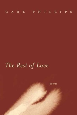 9780374249533: The Rest of Love: Poems